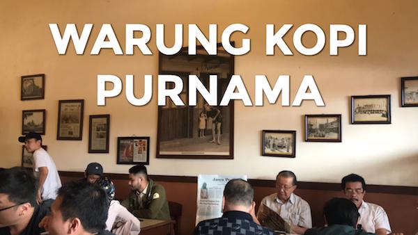 Sarapan di Bandung : Warung Kopi Purnama